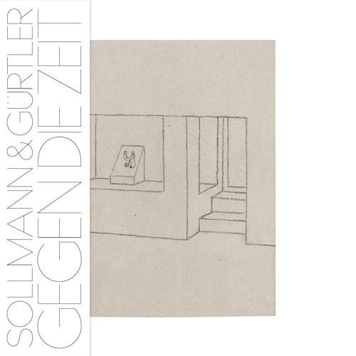 Sollmann & Gürtler - Gegen Die Zeit