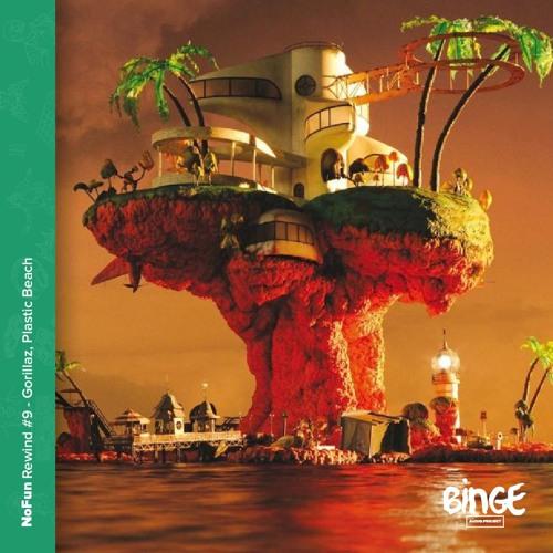 Rewind #9 - Gorillaz, Plastic Beach