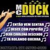 MC DUCK = NOIS E PIQUE SNOOP DOGG (DJ MS DO SERRAO)