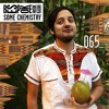 Bespoke Musik Radio 065 : Some Chemistry