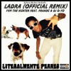 Ladra (Official Remix) - YVM The Hunter Ft. FranDG & DJ Q-Yo