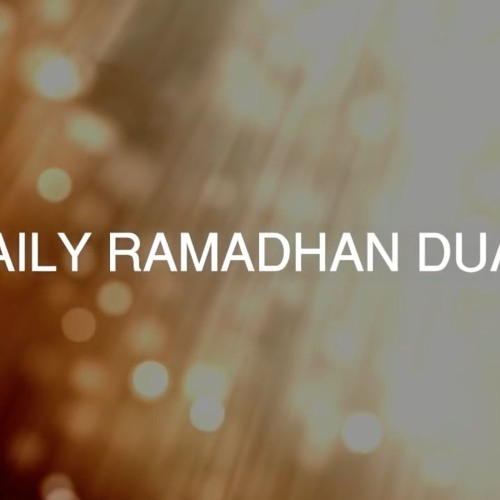 Daily Ramadan Duas by Duas Translated | Free Listening on