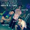 Wings (ft. DJ Toro)
