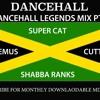 Download DANCEHALL LEGENDS MIX PT 1 - Super Cat, Shabba Ranks, Chaka Demus, Cutty Ranks Mp3