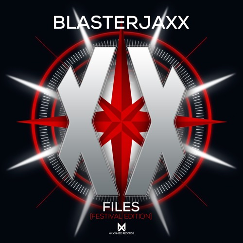 Blasterjaxx - XX Files [Festival Edition] (Preview Mix) <Out On June 2> by  Maxximize Records