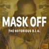 Future - Mask Off (Remix)(Featuring The Notorious B.I.G.)