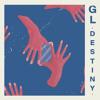 GL - Destiny
