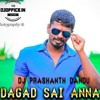 DAGAD SAI ANNA ( BIRTHDAY SONG ) MIX BY DJ PRASHANTH DANDU.mp3