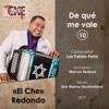 10. El Che Redondo - De qué me vale