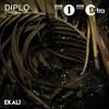 Ekali - Diplo & Friends Mix
