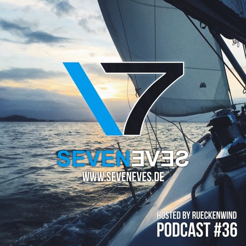 Seveneves Radio #36 (2017-05-30) hosted by Rueckenwind