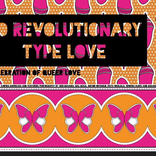 To Revolutionary Type Love 2017 Exhibition Mix