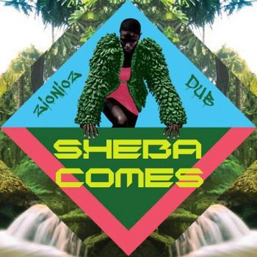 Sheba Comes