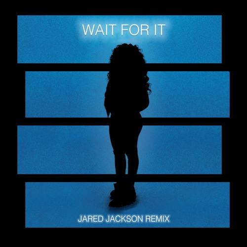 H.E.R. - Wait For It (Jared Jackson Remix)
