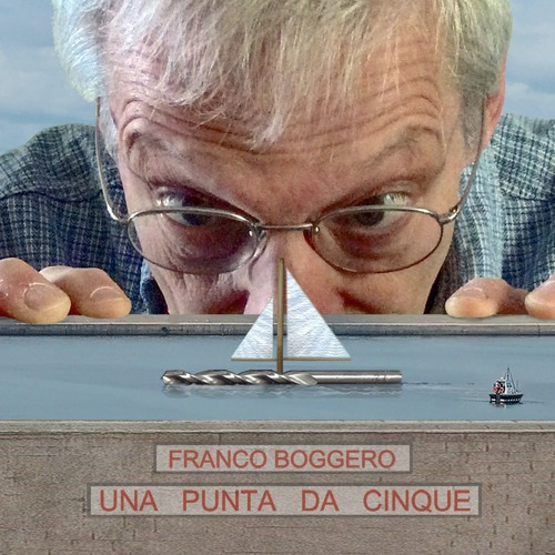 """Franco Boggero """"Una Punta da Cinque"""""""