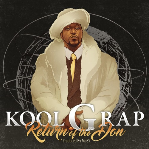 "Kool G Rap ""Return Of The Don"" (produced by MoSS) - Available June 2, 2017"