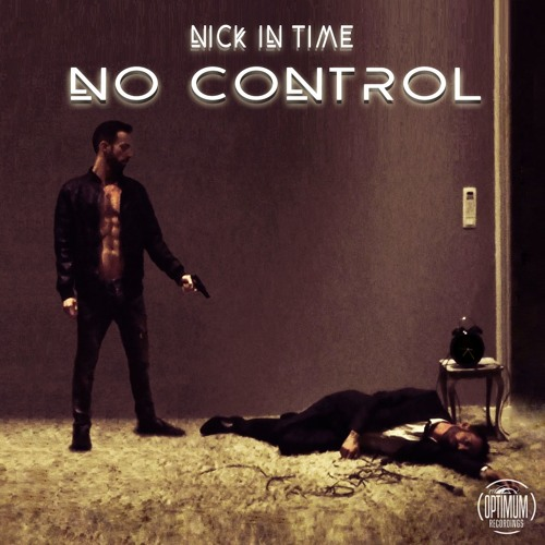 Nick In Time - No Control (Original Mix) CUT