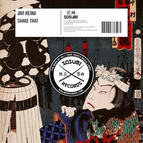 Javi Reina - Shake That [Sosumi Records]