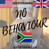 Download #NoBehaviour 2017 Mix Hip-Hop, UK & AfroBeats | @DJDYNAMICUK (