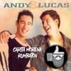 Andy & Lucas Carita Morena Rumbatón (Sergimas Dj)