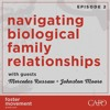 Navigating Biological Family Relationships: With Guests Mercedes Russaw & Johnston Moore