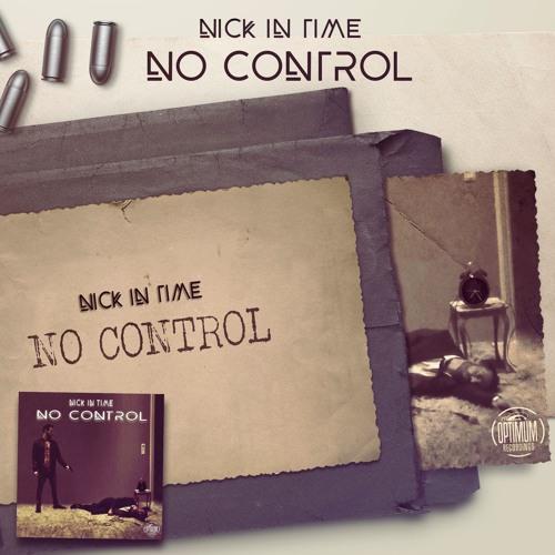 Nick In Time - No Control (Radio Edit) CUT