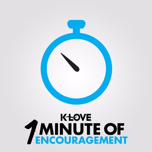 Francis Anfuso - K-LOVE 1 Minute of Encouragement
