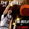Time To Ball Remix Ft. Lil Rarri (prod. Dollie)