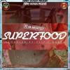 Superfood [Prod. Flip'C]