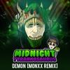 Midnight T - Demon (MONXX Remix)