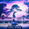 Gryffin & Illenium Ft. Daya - Feel Good (KINETIIK Remix)