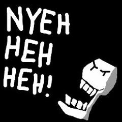 Nyeh Heh Heh (FREE DOWNLOAD)