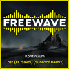 Download Kontinuum - Lost (Ft. Savoi) [Sunroof Remix] Mp3