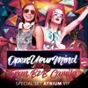 Open Your Mind - B2B Fran & Camila(Special Live Set Atrium Vip)