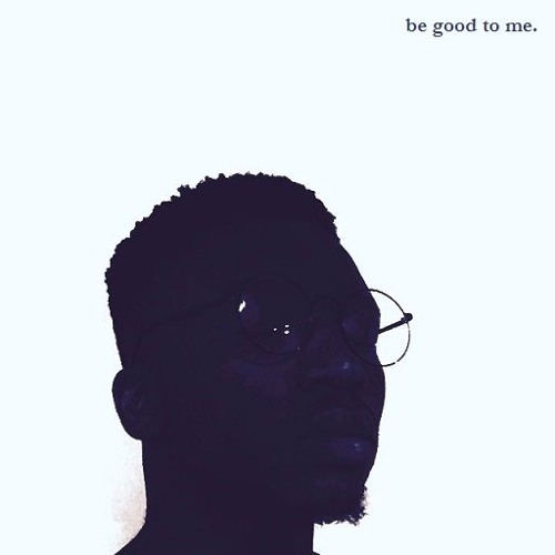 Be Good to Me (Now on Apple Music, Spotify, & Tidal)