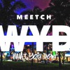 WYD - MEETCH