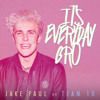 It's Everyday Bro (feat. Team 10)