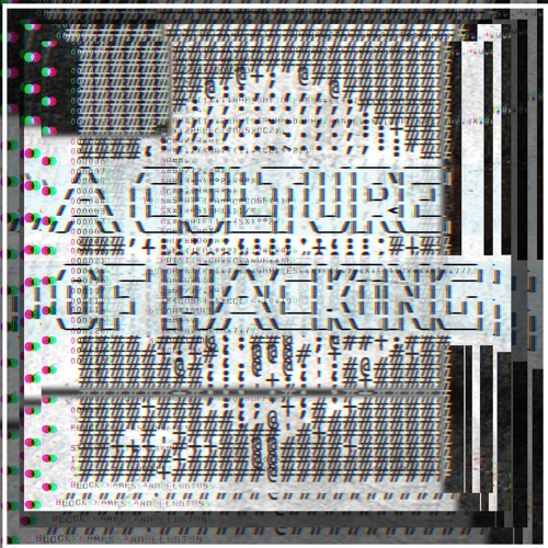 11: A Culture of Hacking