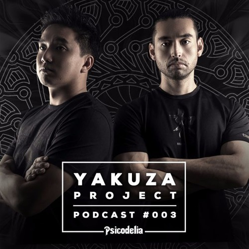 Yakuza Project - Psicodelia Podcast #003
