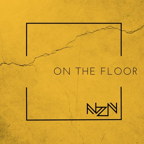 NZN - On The Floor (Original Mix)