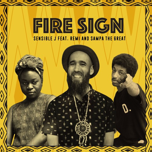FIRE SIGN (Feat. REMI & Sampa The Great)
