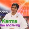 Karma -Ep 4 ~Awakening with Brahma Kumaris -by Shivani