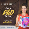 170: Here's How to Get a PhD in YOU with Julie Reisler