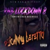 Download RNB LOCKDOWN 8 UNFINISHED BUSINESS (2017) Mp3