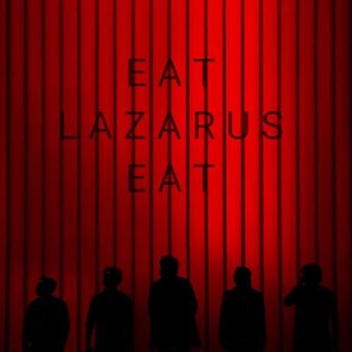 Eat, Lazarus, Eat