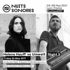 Helena Hauff vs Umwelt @ Nuits Sonores 2017 (2017.05.26 - Lyon, France)