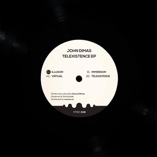 John Dimas - TELEXISTENCE EP