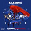 Lil Lonnie - Walkin' On Blood (Feat. Boosie Badazz)