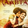 Raabta / Raabta Full Title song