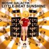 Moshé Galactik - Little Beat Sunshine (FREE DOWNLOAD)